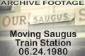 Moving Saugus Station